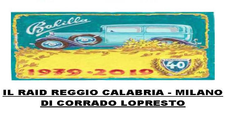 Corrado Lopresto nel Raid Reggio Calabria Milano
